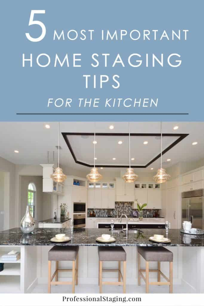 The kitchen is one of the biggest selling points or deal breakers for home buyers. & The 5 Most Important Home Staging Tips for the Kitchen ...