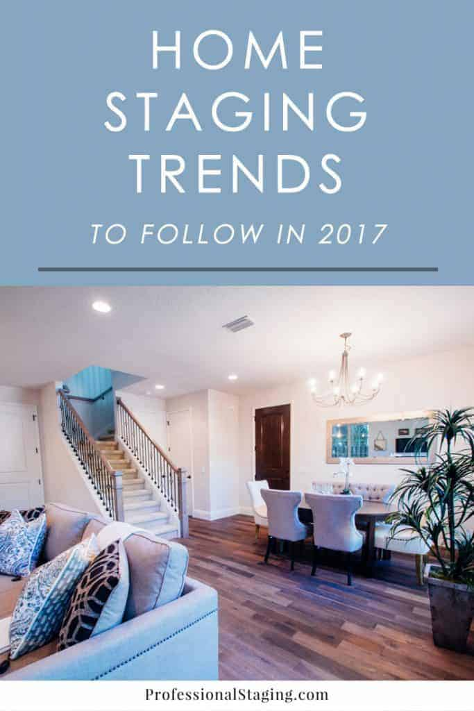 homestagingtrends2017