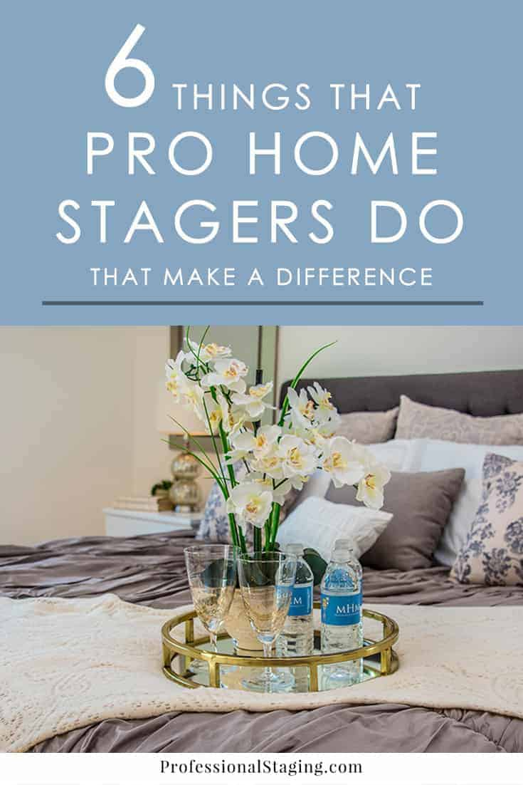 Professional home stagers have a way of making a home more appealing to buyers. Here are 6 home staging tricks that make a big difference.