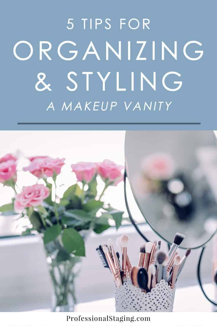 Putting on your makeup at your vanity should be a relaxing, inspiring experience. Follow these tips for organizing and styling your a makeup vanity for a more beautiful space.