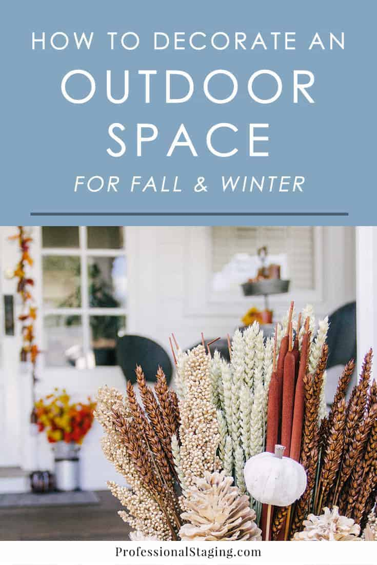 Make the most of fall/winter with these inspiring ideas for incorporating seasonal elements into your outdoor decor.