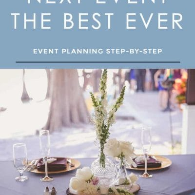"""Want to make your next event the best ever? Follow these event planning tips to """"wow"""" your guests!"""