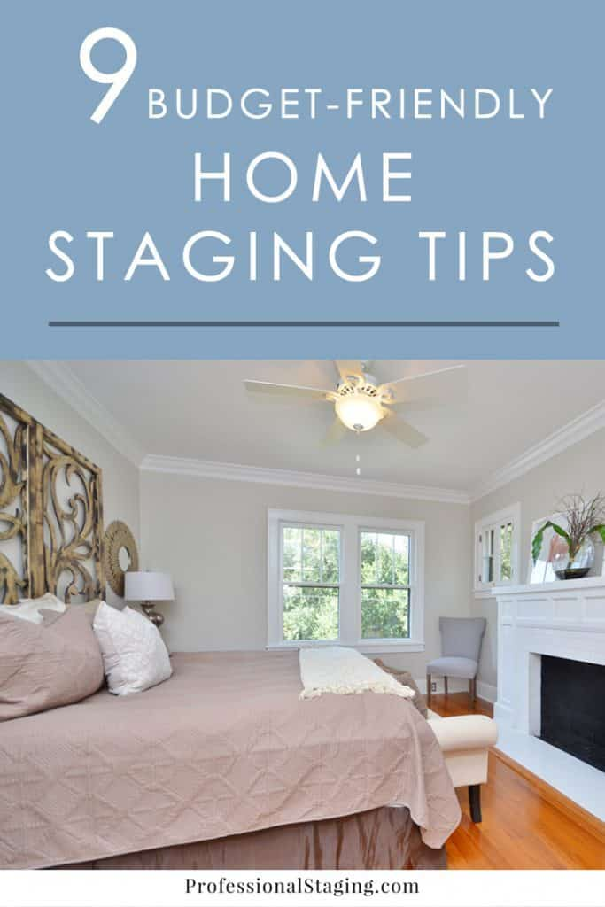 9 tips for home staging on a budget professional staging for Tips for building a house on a budget