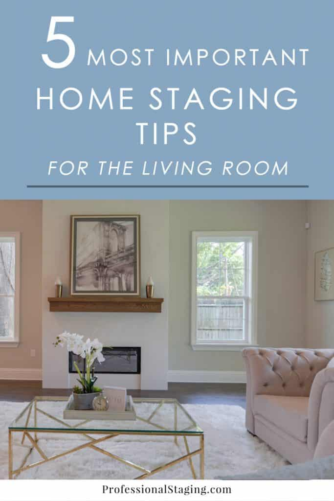 The 5 most important home staging tips for the living room - How to decorate a mobile home living room ...