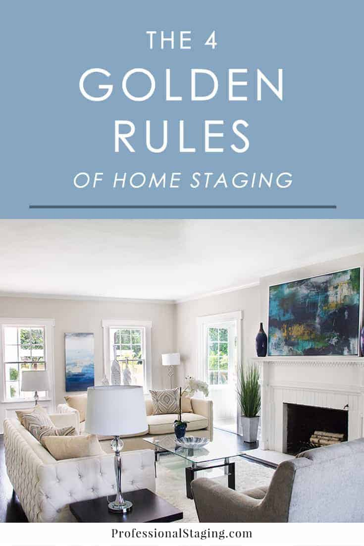 The 4 Golden Rules Of Home Staging