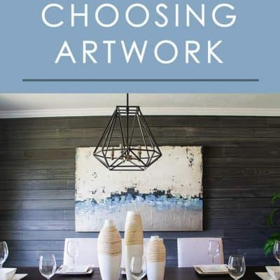 Choosing the right artwork for your home comes down to some very important factors. Follow these tips to get it right every time!
