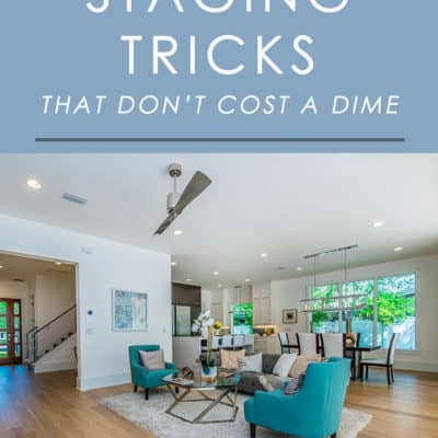 For the best chance at selling your home fast and for top dollar, it's smart to stage it. You don't even have to invest a lot to do so - or anything at all! Try these completely free home staging tricks.