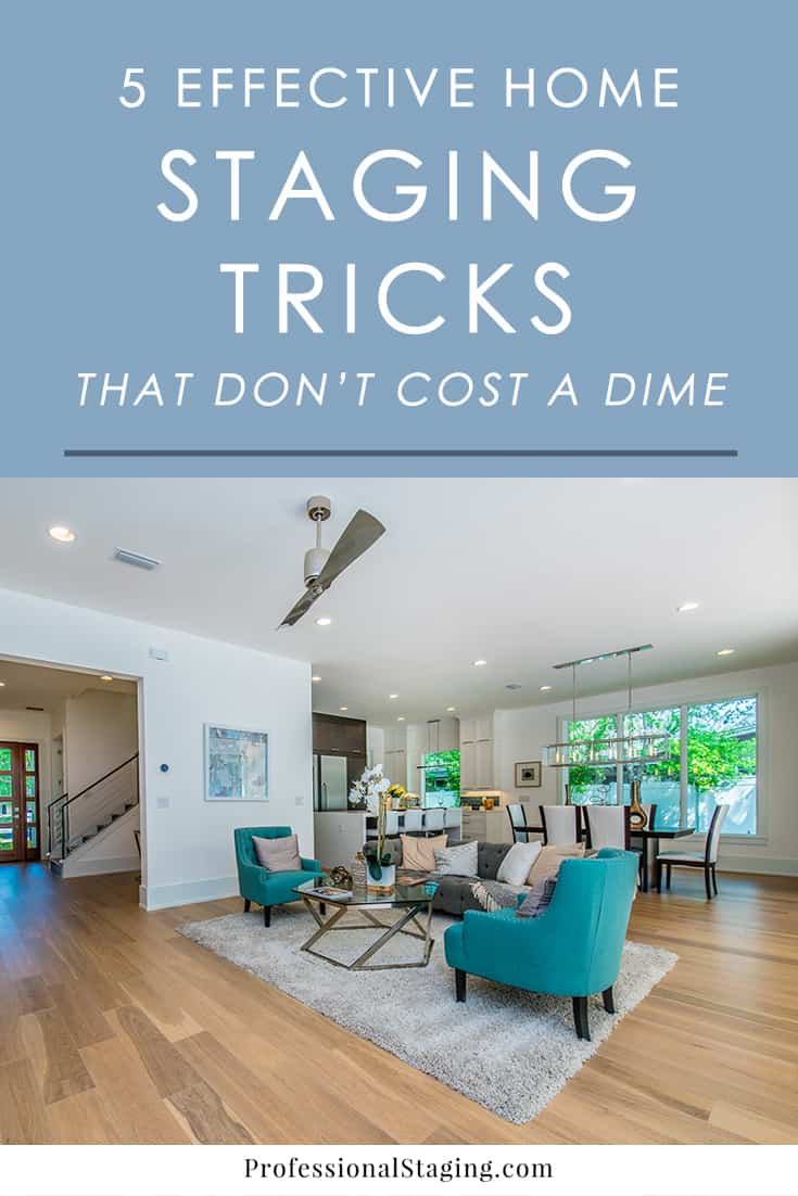 5 effective home staging tricks that don 39 t cost a dime for Cost to stage a house