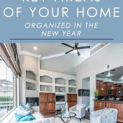 Want to keep your home more organized in the new year? Follow these organizing tips for 3 key areas in your home that will make a big difference.