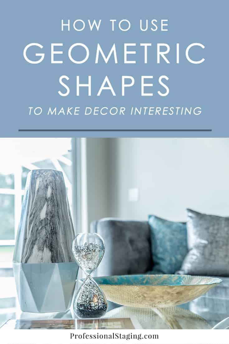 Looking for an easy way to uplevel your decor and make it more interesting? Start incorporating geometric shapes in these simple ways.
