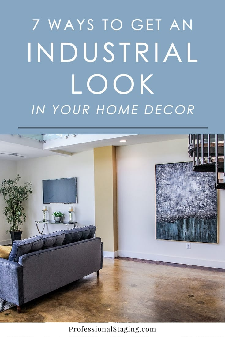 Love the look of industrial lofts? Follow these easy decorating tips to incorporate an industrial flair into your home's existing decor.