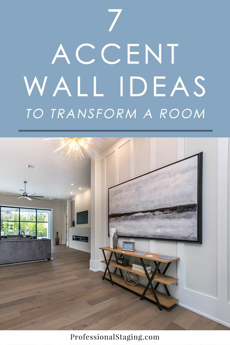 "Looking for a way to quickly transform any room in your home with some ""wow"" factor? Try an accent wall! Here are 7 ideas that always look great."