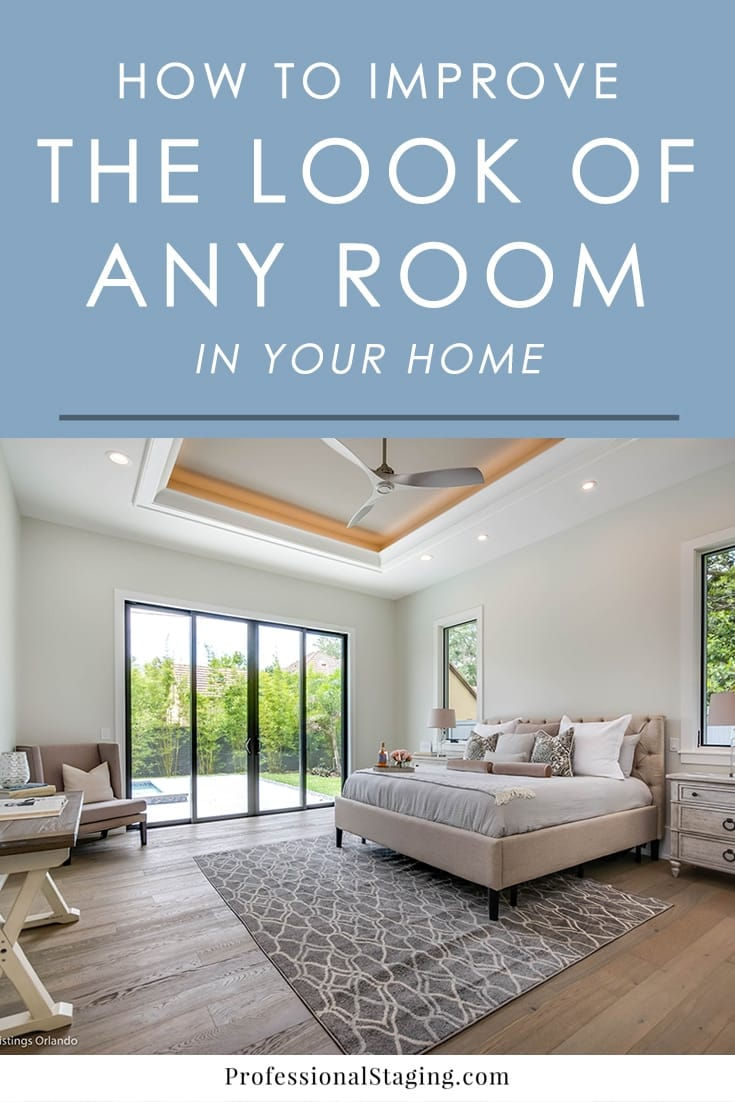 Want to improve the look of your home? These tried and true decorating tips will help you improve any room in your home with just a few simple changes.