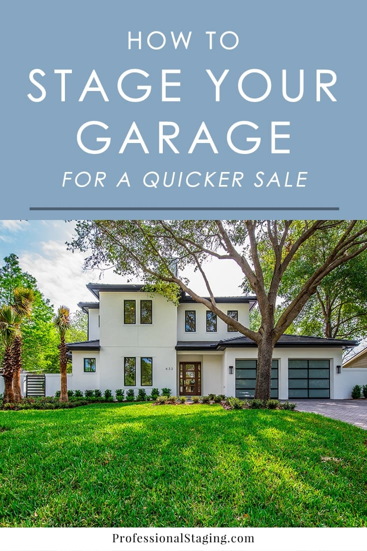 Think buyers won't care what your garage looks like? Think again! Research shows that many home buyers think of the garage as one of the most important rooms in a home. Follow these tips to stage a garage for a fast sale.
