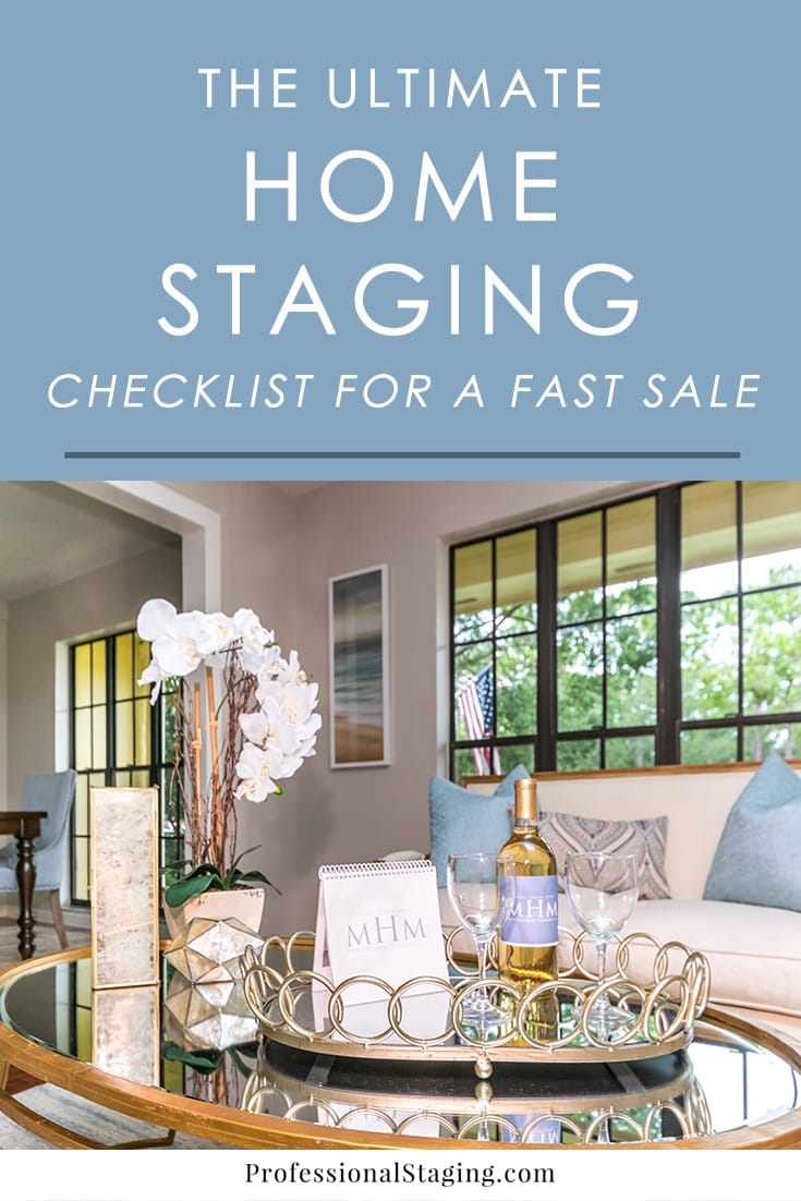 Looking to sell your home fast and for top dollar? Follow this home staging checklist to give your home its best chance in a competitive market.