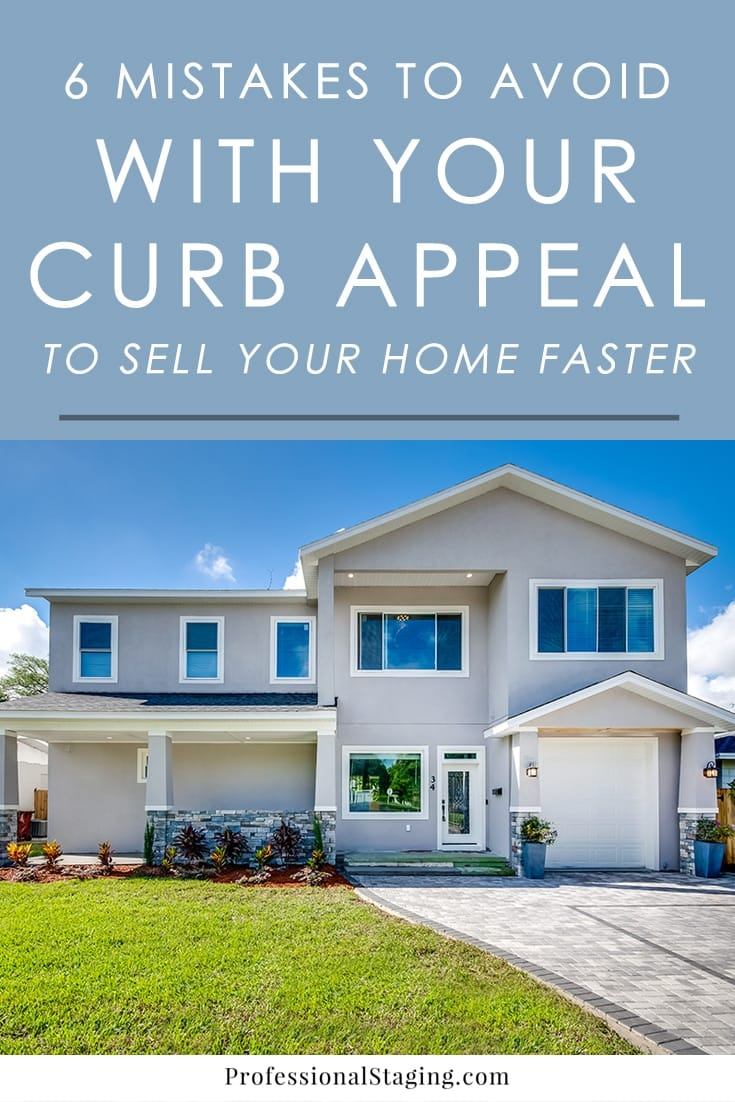 A home's curb appeal reflects the entire home, so it's important that it sends the right message to buyers from the get-go.  To make sure buyers aren't turned away before they even make it inside, here are some curb appeal mistakes to avoid.