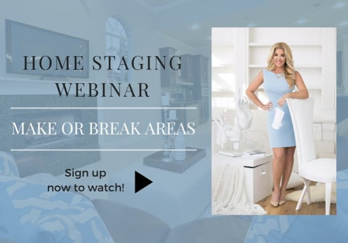 Home Staging Webinar Make or Break