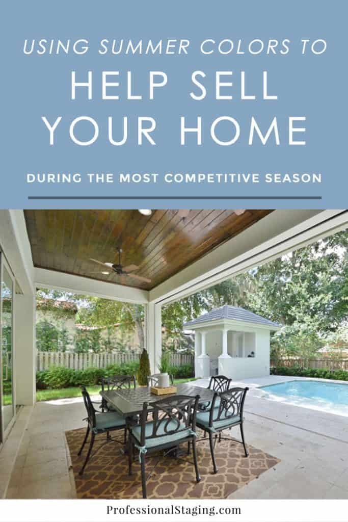 Selling your home this summer? Check out these home staging tips on how to stand out during the most competitive home selling season of the year!