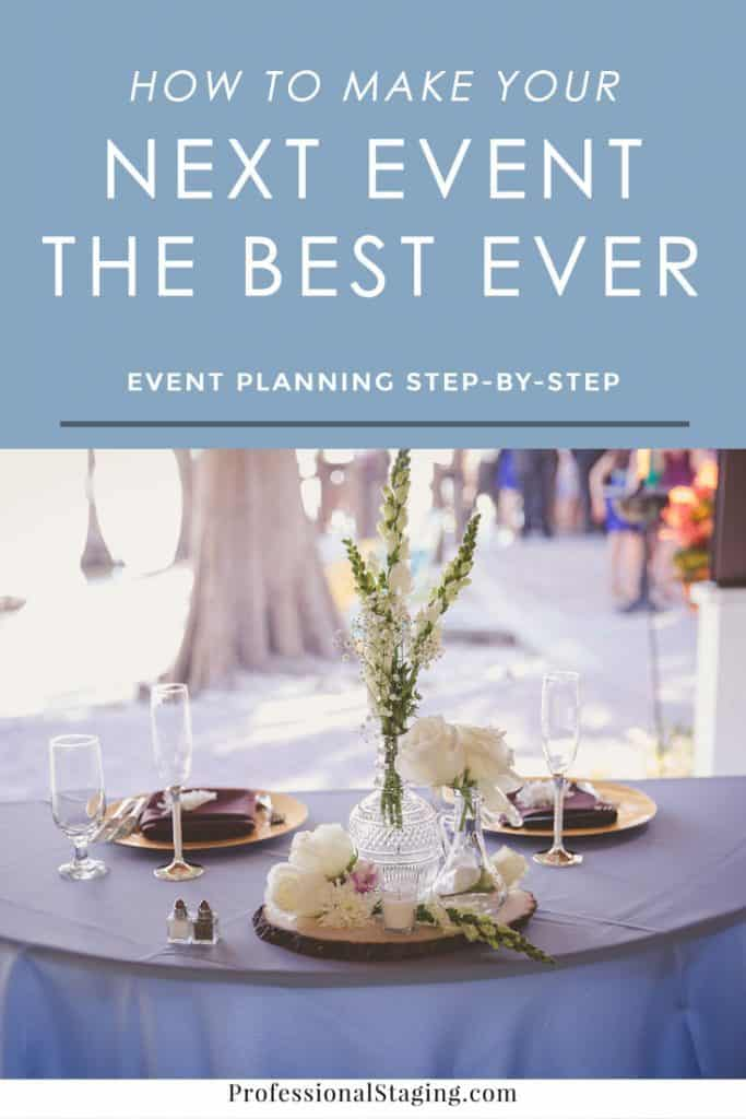 "Want to make your next event the best ever? Follow these event planning tips to ""wow"" your guests!"