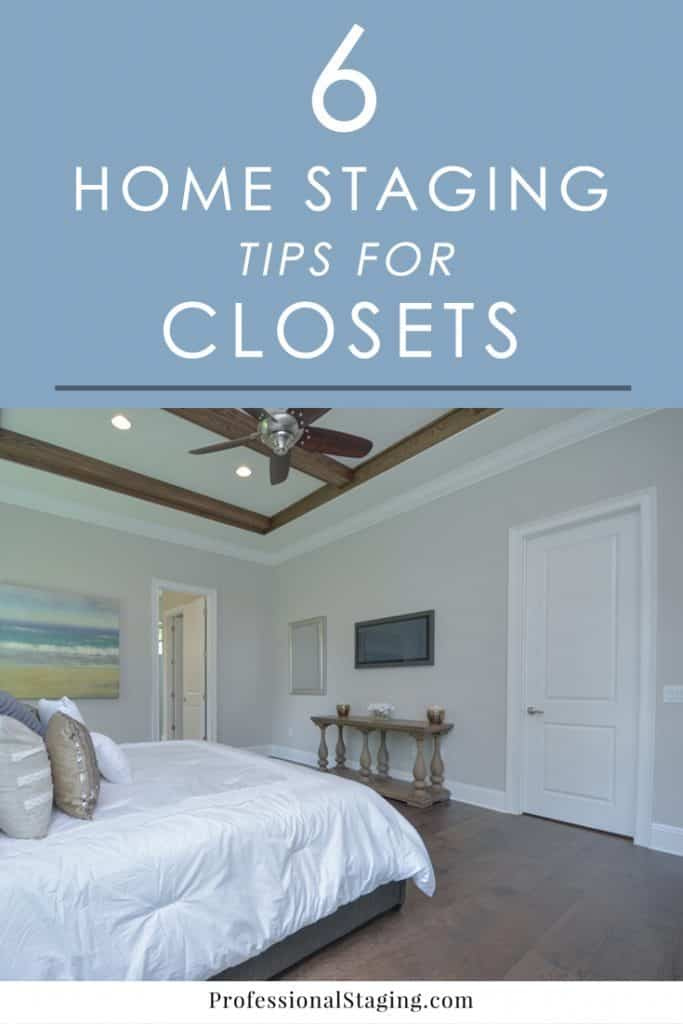 Storage is one of the top things on home buyers' want lists when they go house hunting. Make sure your closets impress with these 6 easy home staging tips!