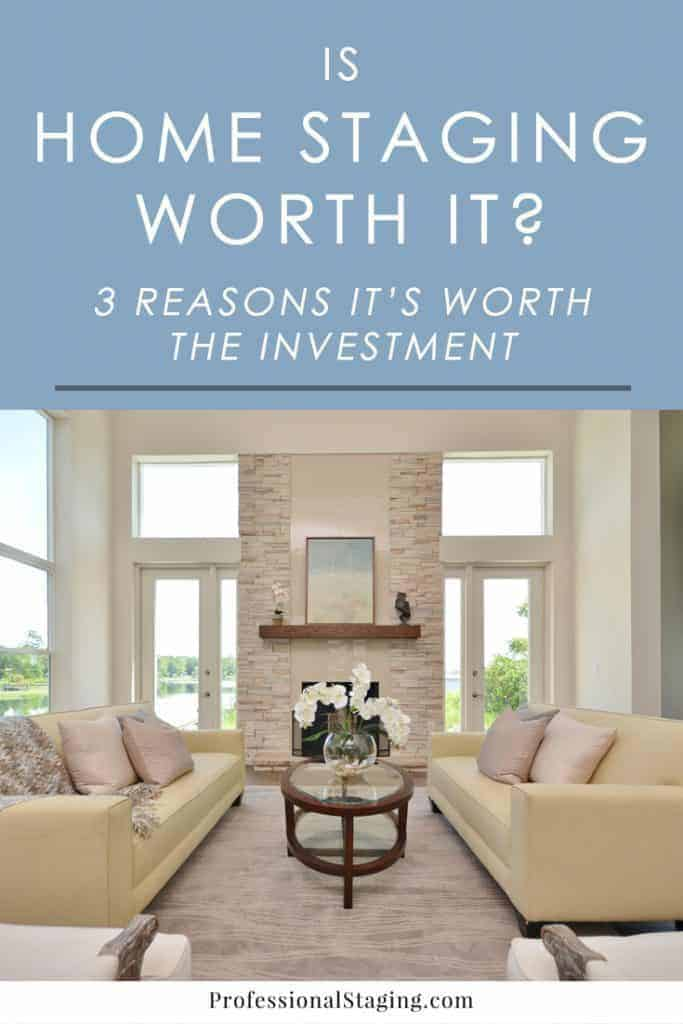 Not sure that home staging is really worth the investment? Here are 3 reasons a small investment in home staging can have a be impact on selling your home.