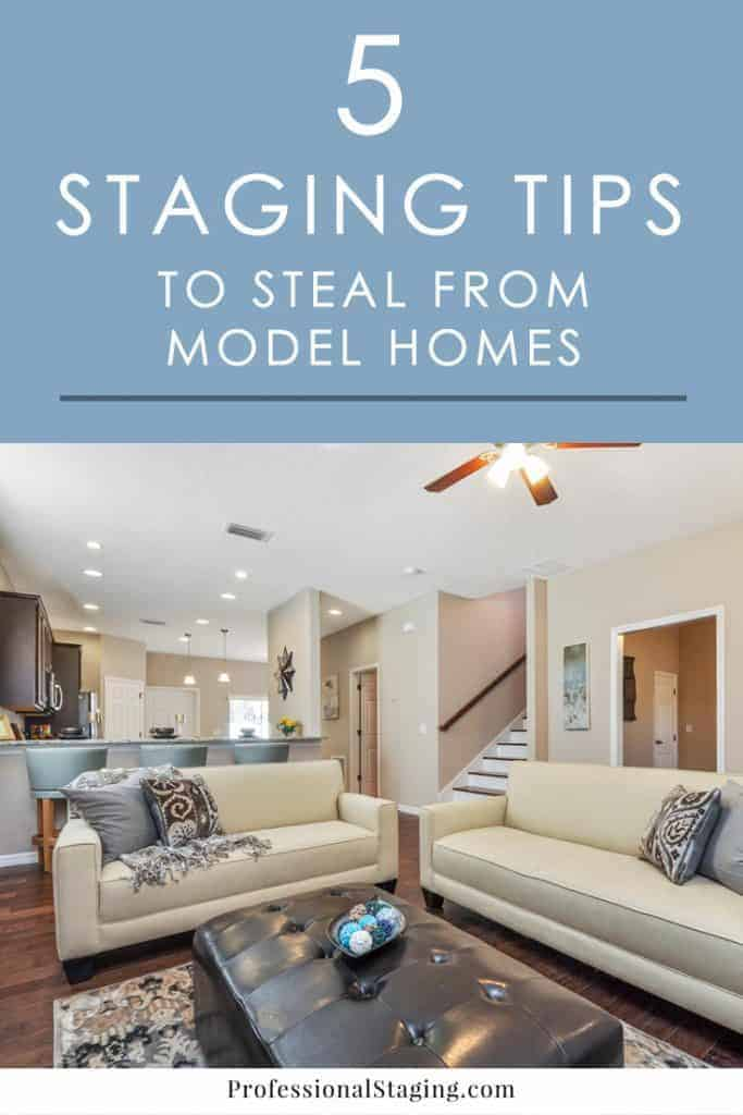 A lot of what makes model homes so appealing are things you can achieve in your own home when you're putting it on the market. Check out these 5 easy home staging tips to make your home show more like a desirable model home.
