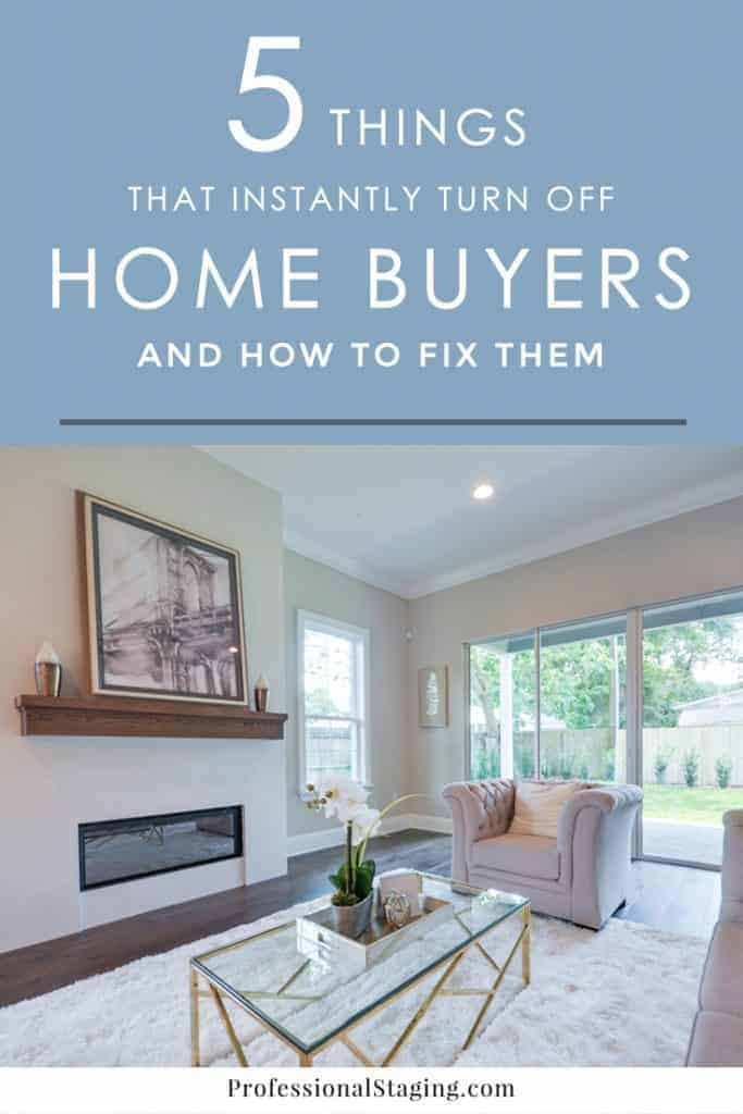 """These 5 things can get your house thrown into the """"no"""" pile quicker than quick by potential home buyers. Here's how to avoid these common mistakes so your house sells faster."""