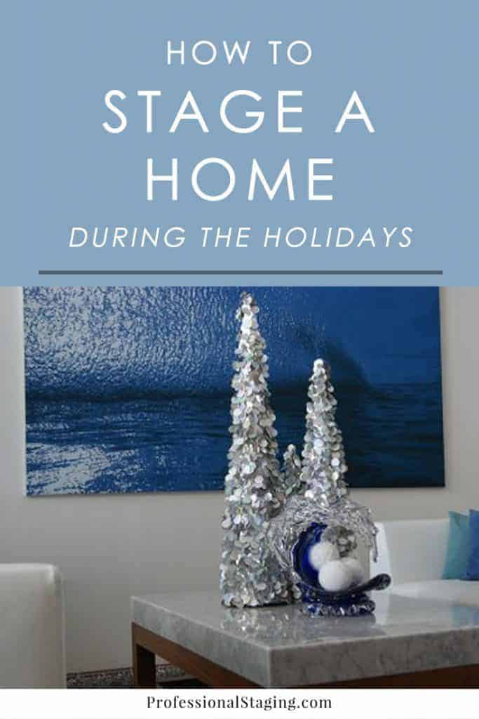 Follow these home staging tips for the holidays to make your home appealing to buyers while also enjoying the festive spirit of the season.
