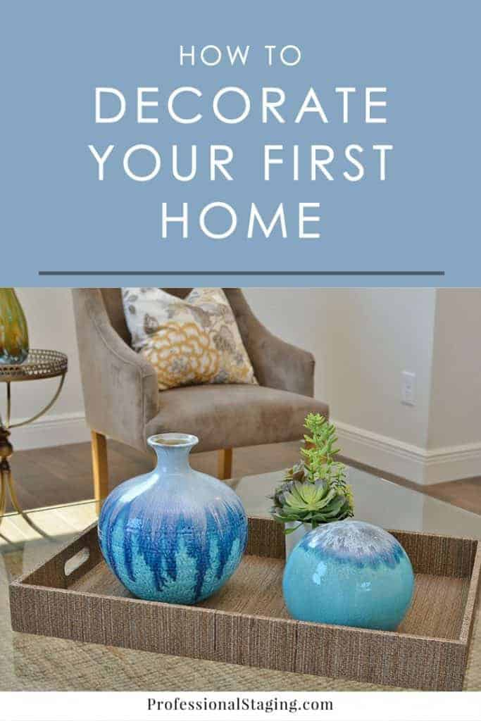Ready to decorate your first place but aren't sure where to start? Follow these easy decorating tips to put together a plan!