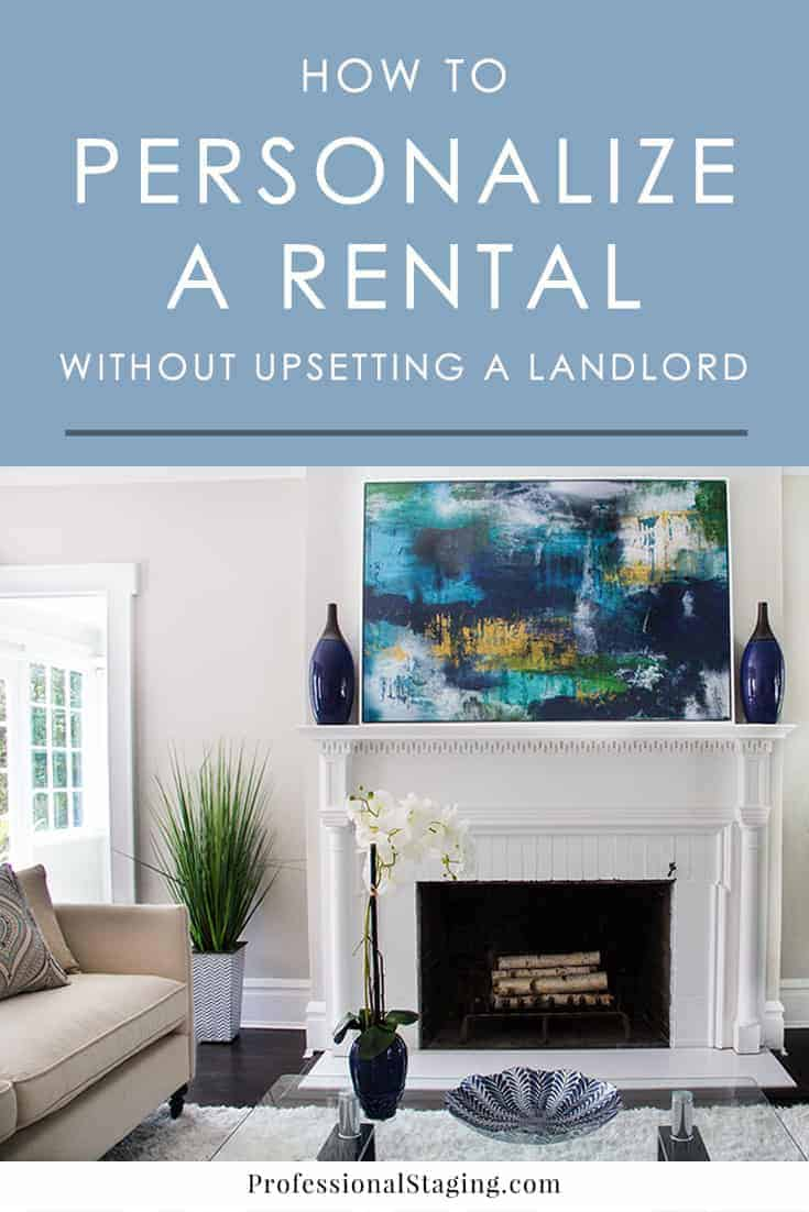 Sticking to the limitations set by your landlord can be a frustrating part of renting, but it doesn't have to stop you from customizing the decor and making it feel like home. Try these creative decorating tips for renting.