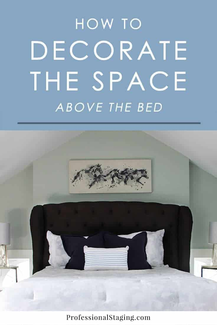 """Your bed is the focal point of your bedroom, so it needs to make the space feel balanced and anchored. Sometimes, space is left above the bed that makes the room feel """"off."""" Try these ideas for decorating above the bed to create the perfect statement in your bedroom."""