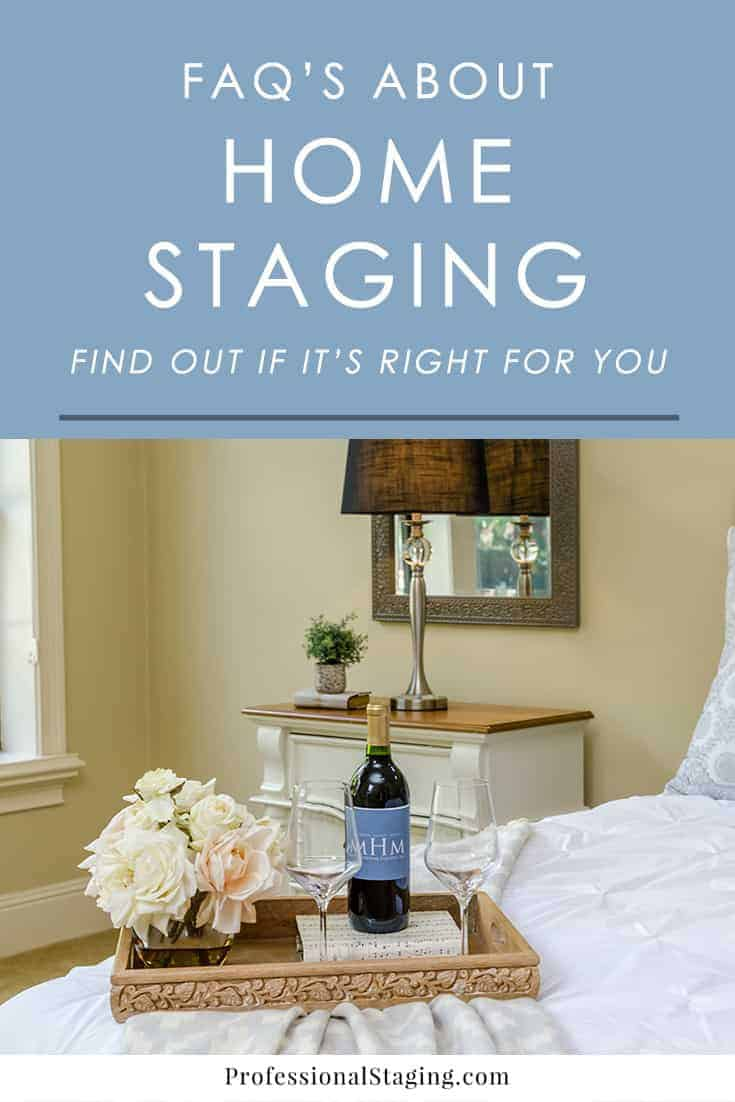 Wondering what the benefits are of home staging? If it really works? What it costs? If it's right for you? Get all of these questions and more answered!