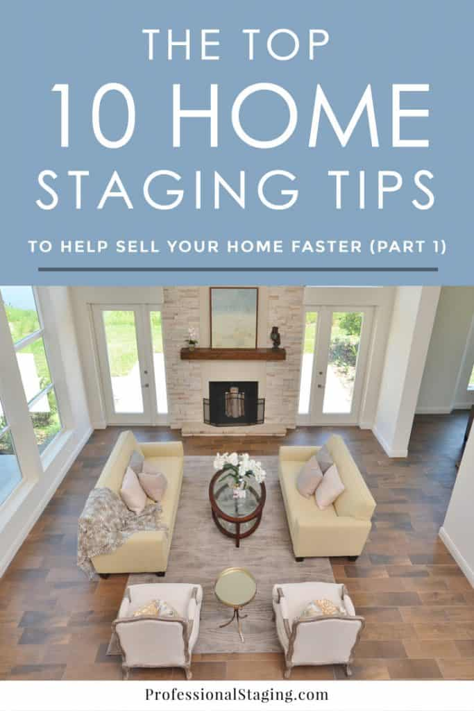 Home staging has been proven to be one of the most EFFECTIVE ways to get your hold faster and for top dollar. Don't miss these top 10 home staging tips that will instantly make your home more appealing to buyers.