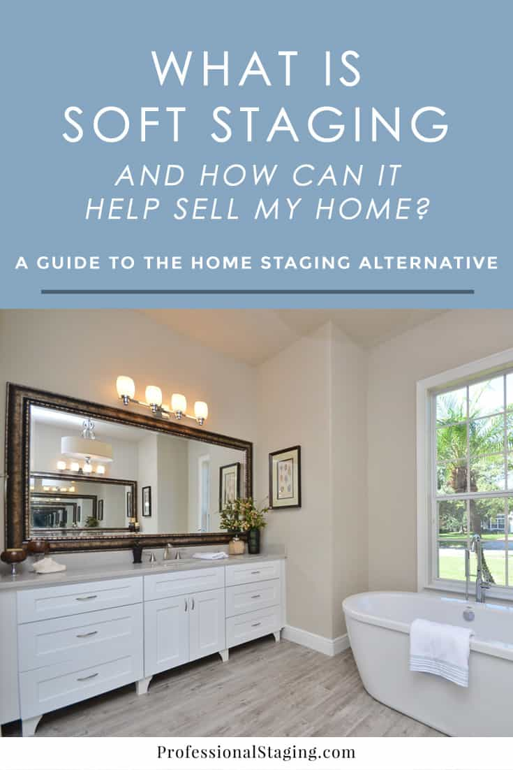 Home staging is guaranteed to get your home sold faster and for more money, but what if you don't have the investment for it available to you? Try soft staging, the affordable alternative to traditional home staging. Click here to find out what it is and how it can help sell your home. | ProfessionalStaging.com #realestate #staging #homestaging #home #selling