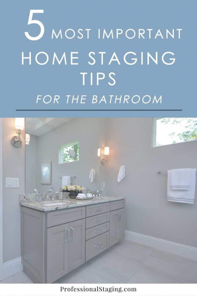 Did you know your bathrooms can be a major selling feature to home buyers? Here are some easy home staging tips that will help you get more money for your home.