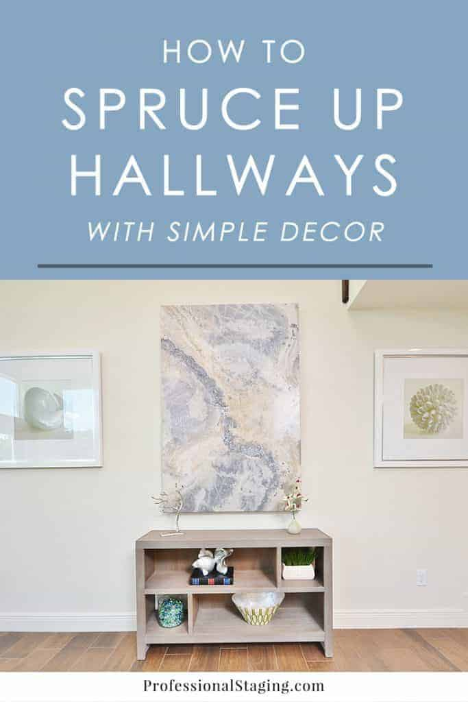 Hallways looking a little drab? Try these easy decorating tips to spice up your hallway decor with some style.
