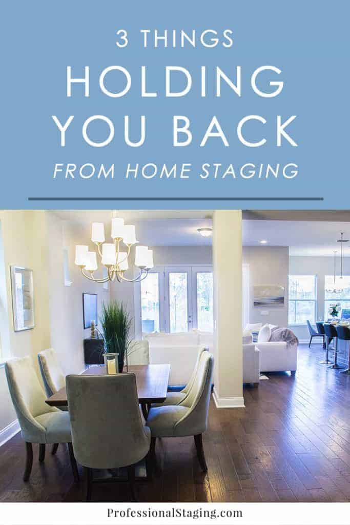 Home staging is an effective real estate marketing strategy, but these common concerns hold some homeowners back from taking advantage of it.