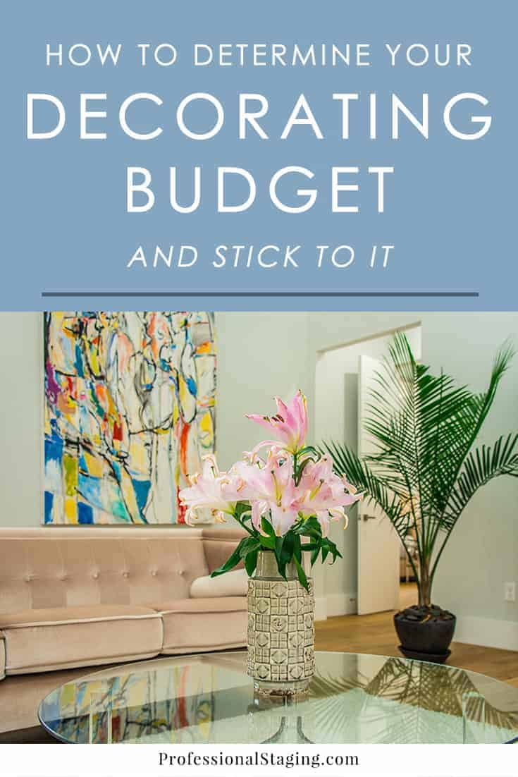 The first step to decorating your home is determining your decorating budget. Follow this easy step-by-step process to figure out your decorating budget and stick to it!
