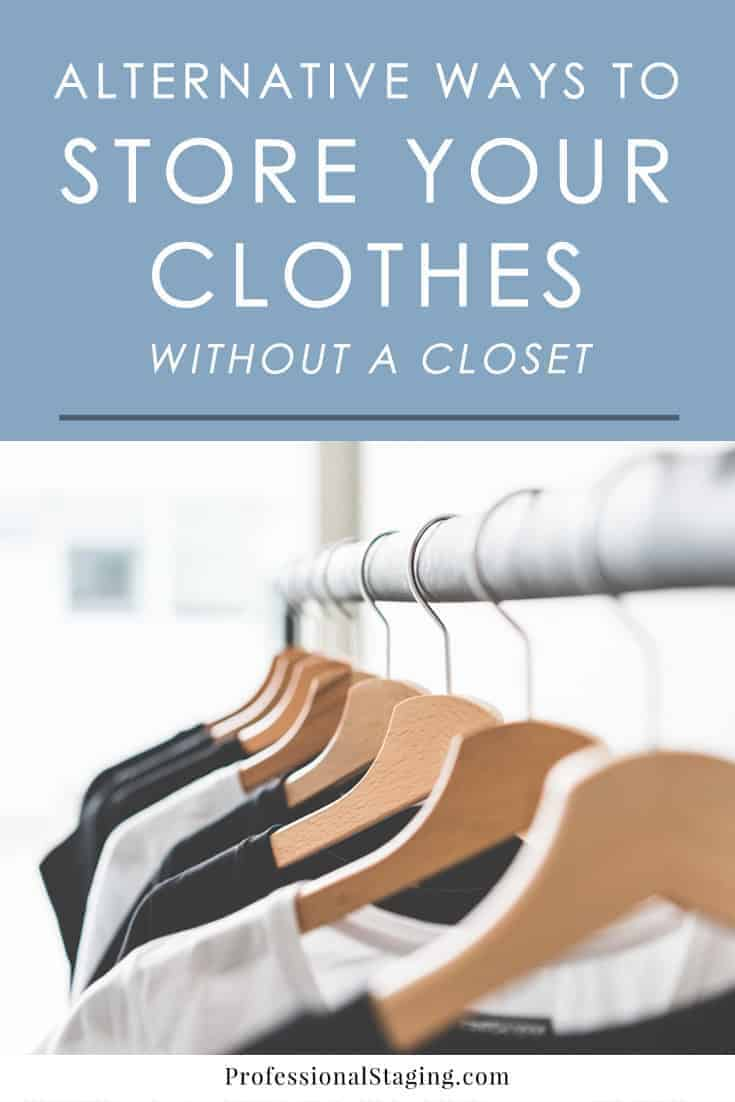 Don't have enough space in your closet or lack a closet altogether? No worries, try one of these easy and stylish alternatives for storing your clothes!