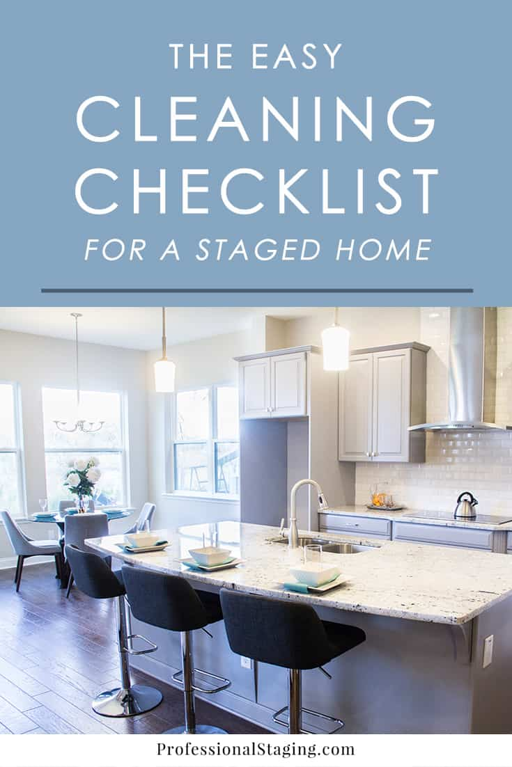 When you're home is on the market, it's crucial that you keep it as clean and organized as possible. Follow this cleaning checklist for staged homes to always have it ready for buyers.