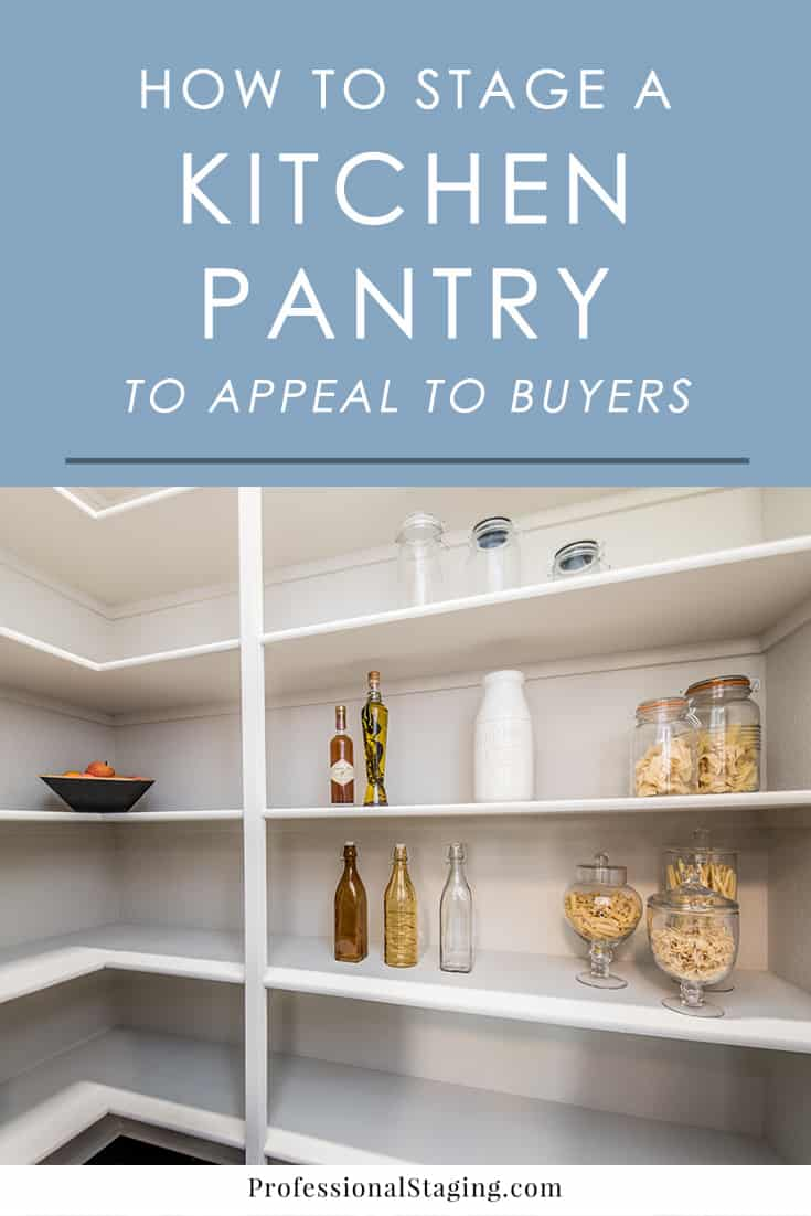 Tips For Staging A Kitchen Pantry Buyers Will Love Mhm Professional Staging