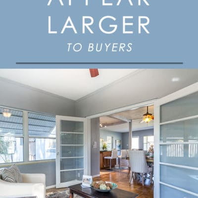 One thing home buyers are always looking for is more space. Follow these home staging tips to make your home appear larger to buyers regardless of the square footage.