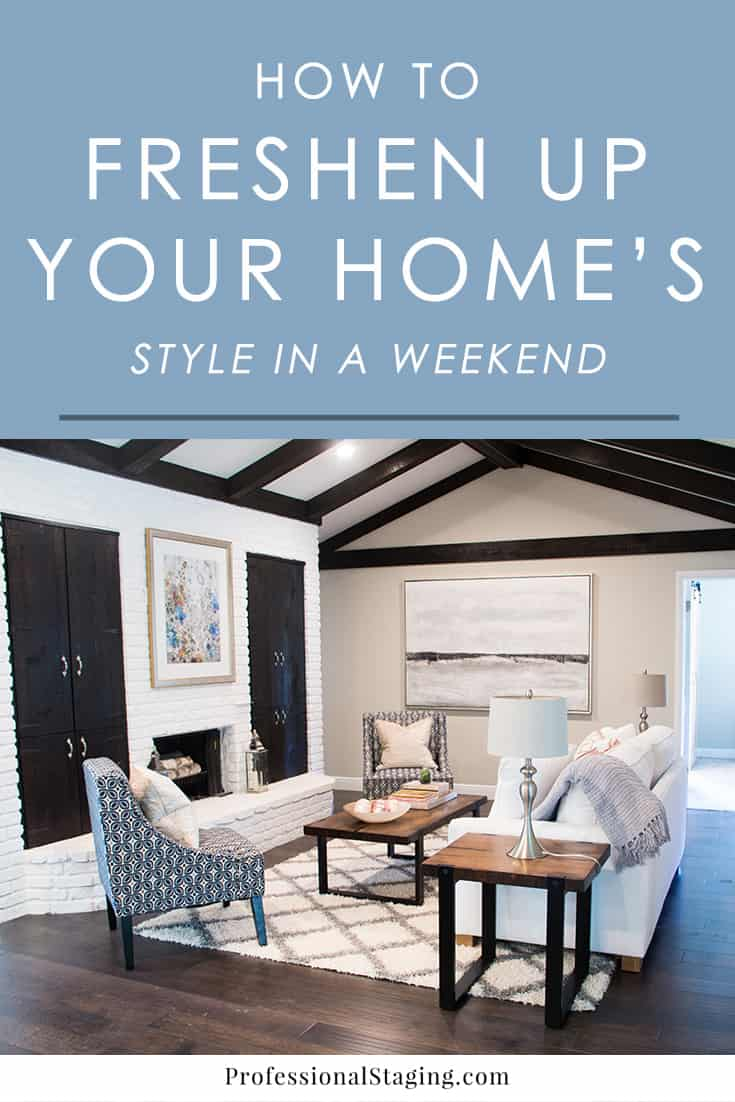 Want to give your home a facelift but don't want to invest a lot of time or money into it? Here are some easy ideas you can implement in every room of your home in a weekend.