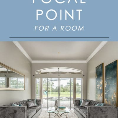 One thing every room must have: a focal point. It can make or break a space. Find out why they are so important to your decor and how to define on in each room of your home in this guide to focal points!