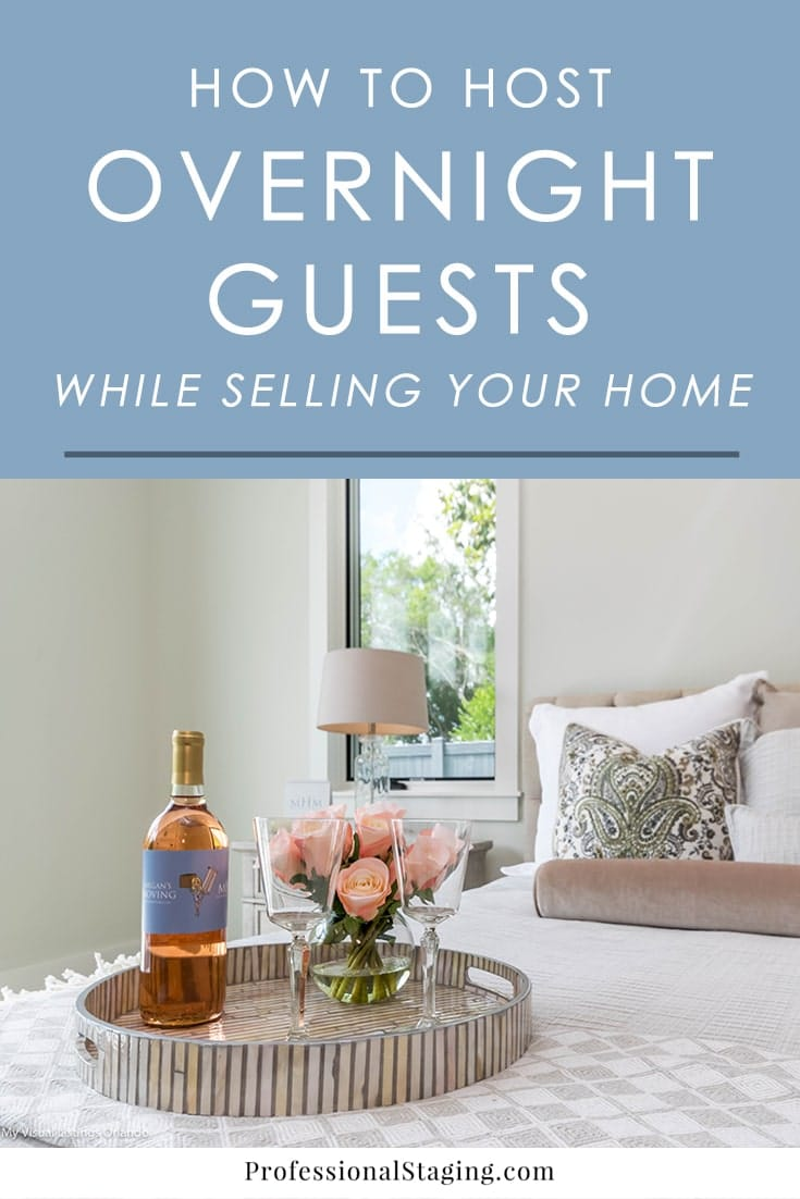 Find yourself hosting overnight guests while your home is on the market? It can be a tricky situation but not an impossible one. Follow these tips to make sure your guests are comfortable and your home still has its best chance of getting sold.