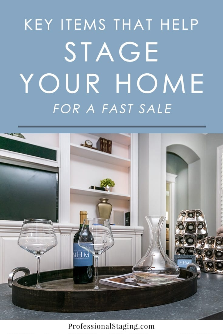 Home staging starts with decluttering and depersonalizing but it's the details that bring it together. Here is a list of items that will help you stage your home to sell - fast!