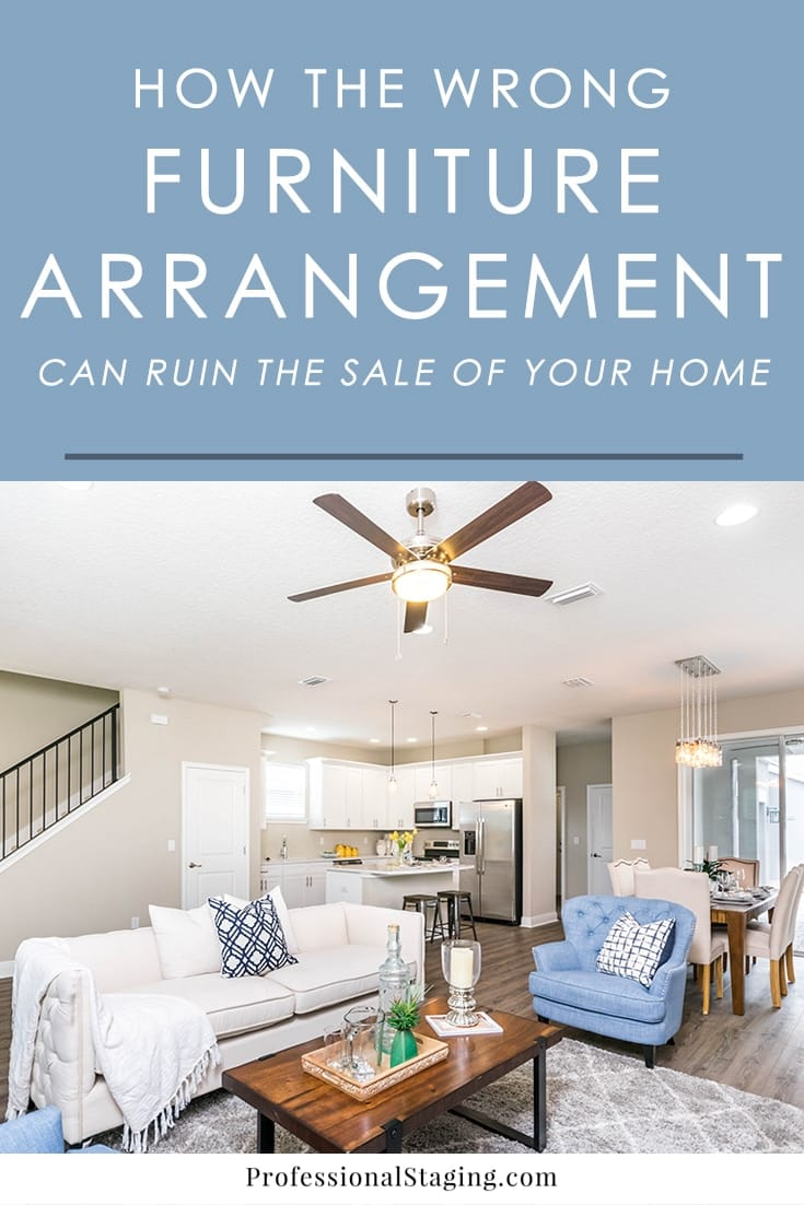 How Furniture Arrangement Can Ruin The Sale Of Your Home Mhm Professional Staging