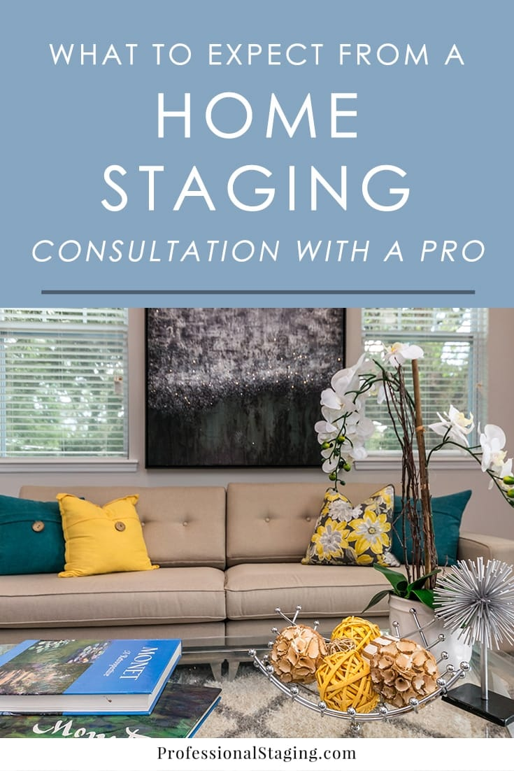 Home staging is one of the most powerful and effective marketing strategies to sell your home fast and for top dollar. Once you've decided to invest in staging your home, it all starts with a consultation. But what exactly does that mean? Here's a breakdown of what to expect from a home staging consultation so you can be prepared.
